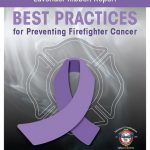 Lavender Ribbon Report: Best Practices for Preventing Firefighter Cancer